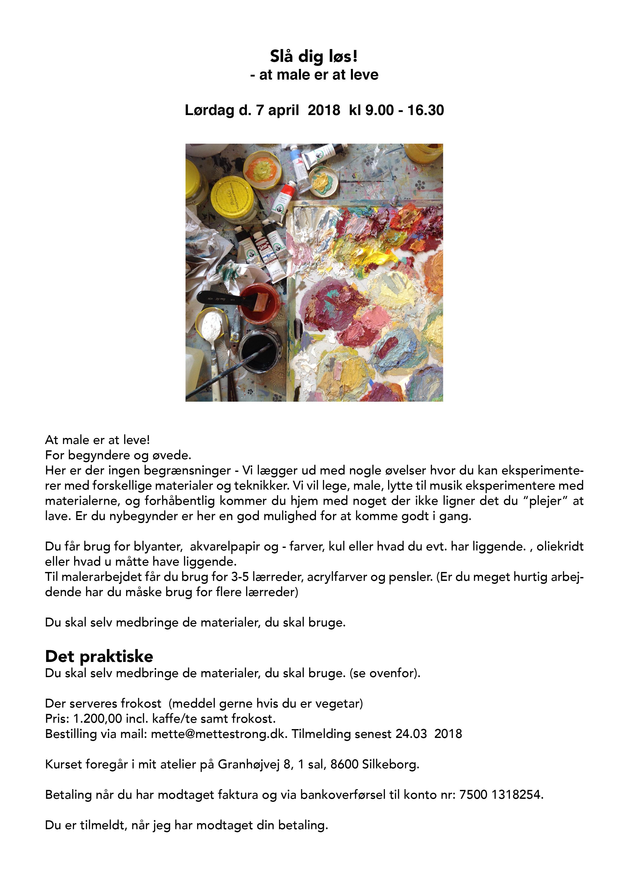 f9c16b753d06 SLÅ DIG LØS - AT MALE ER AT LEVE 07.04 2018 - METTE MAILUND ...
